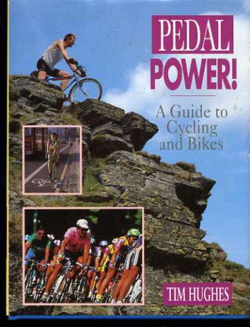 Image for Pedal Power : A Guide to Cycling and Bikes