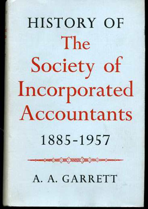 Image for History Of The Society Of Incorporated Accountants 1885-1957.