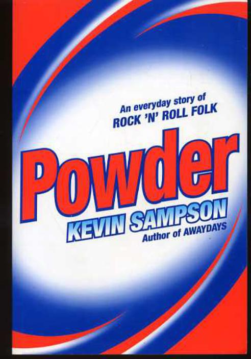 Image for Powder : An Everyday story of Rock 'N' Roll Folk