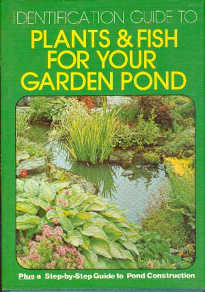 Image for Identification Guide to Plants & Fish for Your Garden Pond