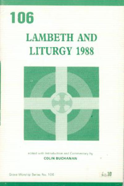 Image for Lambeth and Liturgy 1988