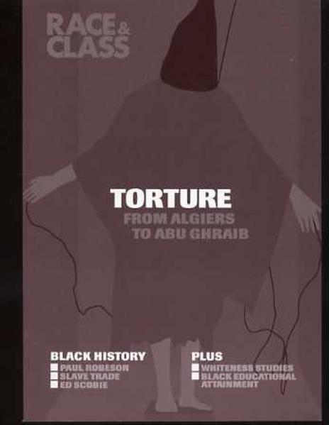 Image for Torture from Algiers to Abu Ghraib - Race & Class : Volume 46 # 2 : 2004 -