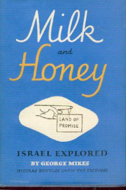 Image for Milk and Honey : Israel Explored