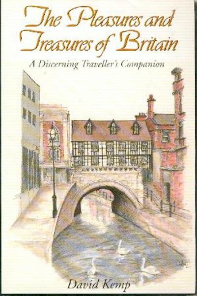 Image for The Pleasures and Treasures of Britain : A Discerning Traveller's Companion