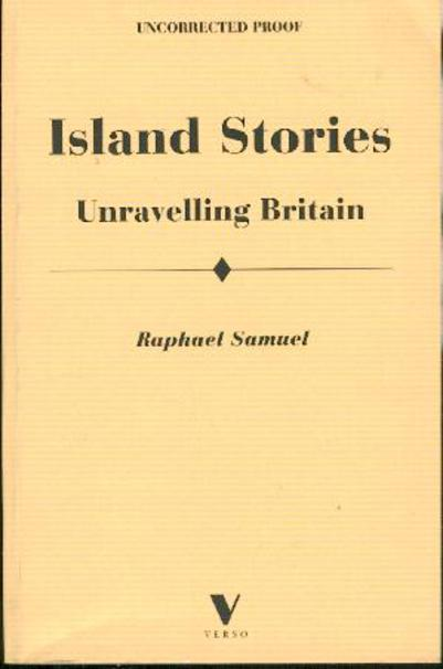 Image for Island Stories: Unravelling Britain - Theatres of Memory, Volume II