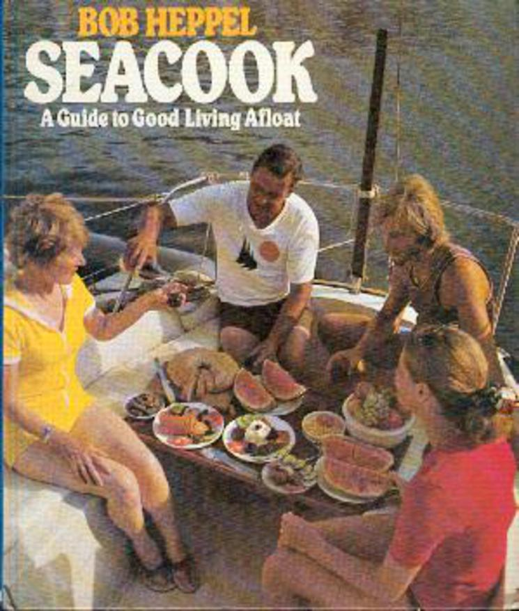 Image for Seacook : A Guide to Good Living Afloat