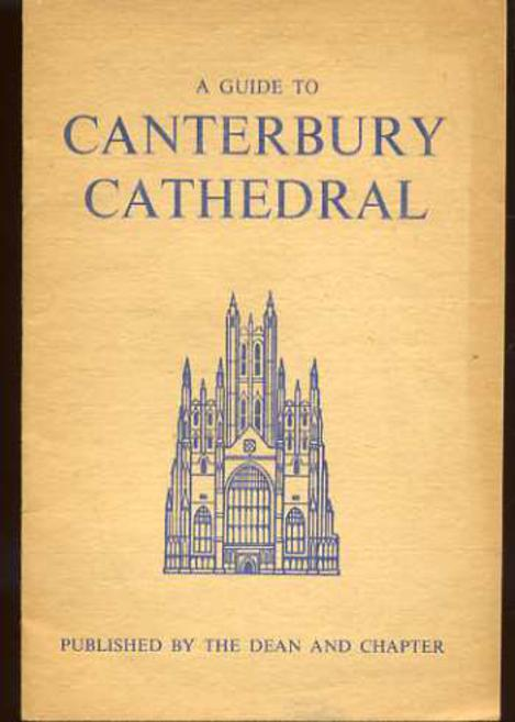 Image for The Cathedral and Metropolitical Church of Christ Canterbury
