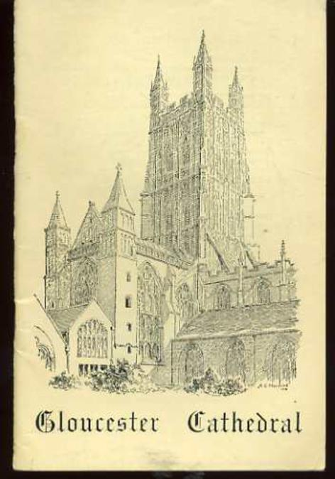 Image for Gloucester Cathedral - a Short Account of Its History and Architecture