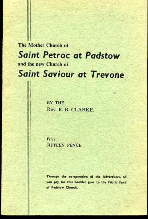 Image for The Mother Church of Saint Petroc at Padstow and the New Church of Saint Saviour at Trevone