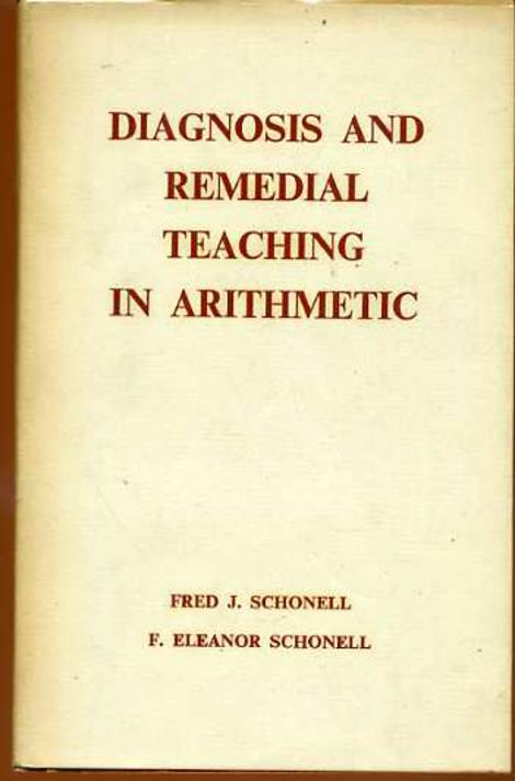 Image for Diagnosis and Remedial Teaching in Arithmetic