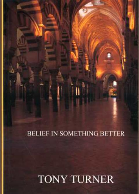 Image for Belief in Something Better