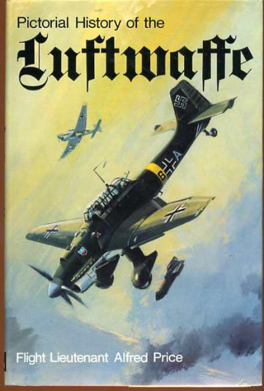 Image for Pictorial History of the Luftwaffe, 1933-1945