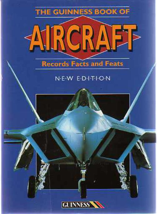 Image for The Guinness Book of Aircraft Records, Facts and Feats