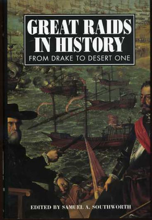 Image for Great Raids in History : From Drake to Desert One