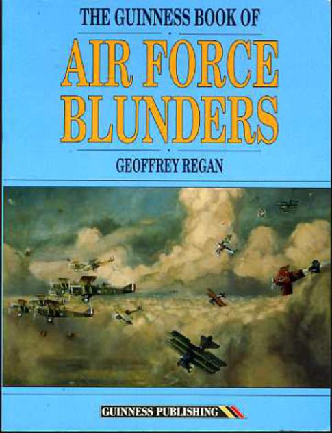 Image for The Guinness Book of Air Force Blunders