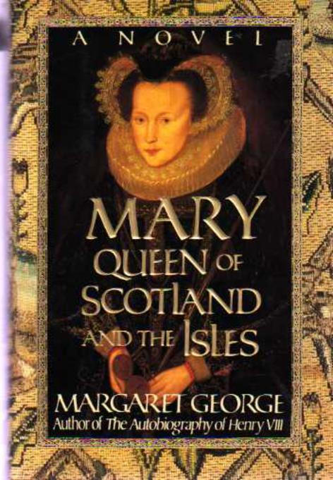 Image for Mary Queen of Scotland and the Isles : A Novel