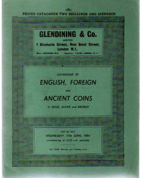 Image for Catalogue of English, Foreign and Ancient Coins in Gold, Silver and Bronze