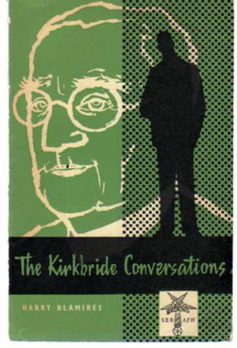 Image for The Kirkbridge Conversations - Six dialogues of Christian Faith