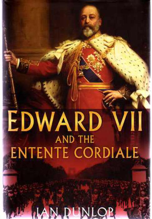 Image for Edward VII and the Entente Cordiale