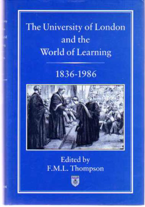 Image for The University of London and the World of Learning, 1836-1986