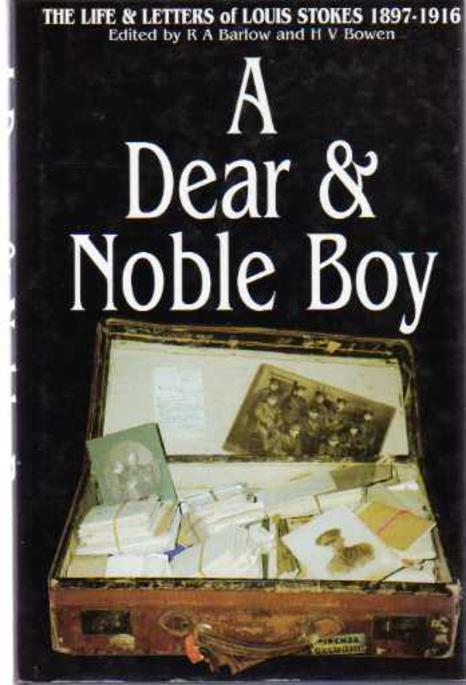 Image for A Dear and Noble Boy : The Life and Letters of Louis Stokes 1897-1916