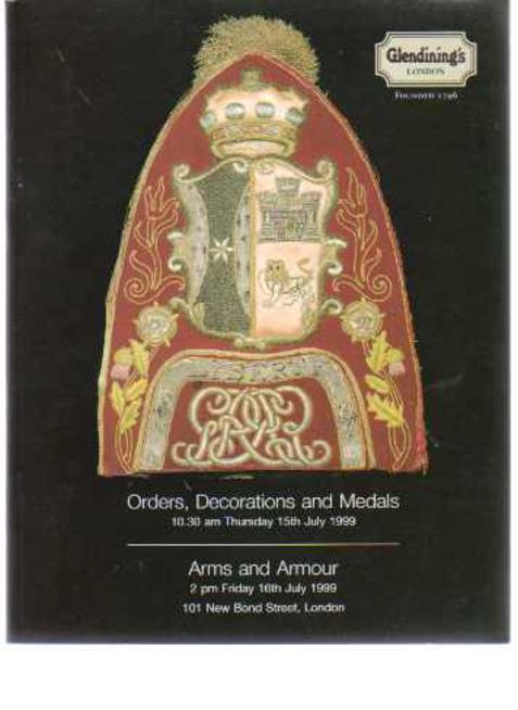 Image for Glendining's Sales Catalogue - Orders Decorations and Medals  & Arms and Armour  15th & 16th July 1999