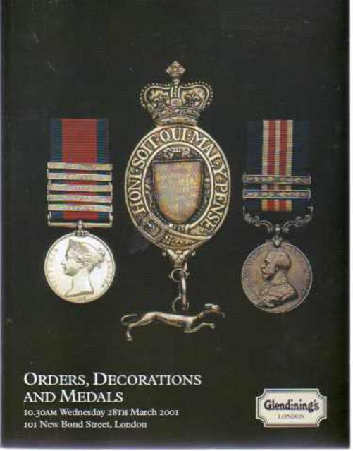 Image for Glendining's Sales Catalogue - Orders Decorations and Medals  Wednesday 28th March 2001