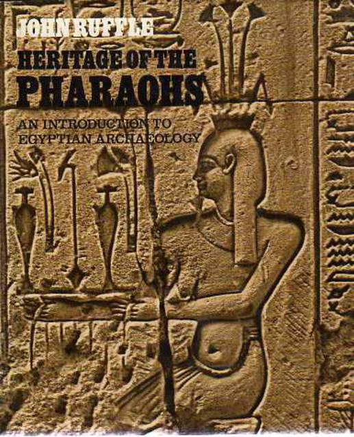 Image for Heritage of the Pharaohs : An Introduction to Egyptian Archaeology