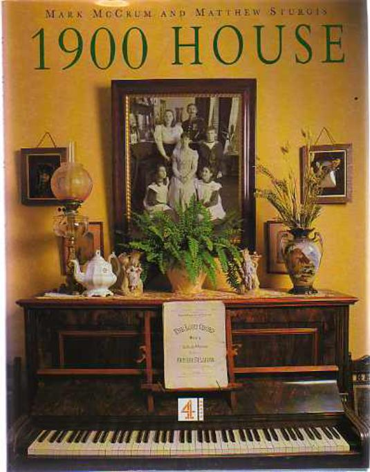 Image for 1900 House : Featuring Extracts from the Personal Diaries of Joyce and Paul Bowler and Their Family