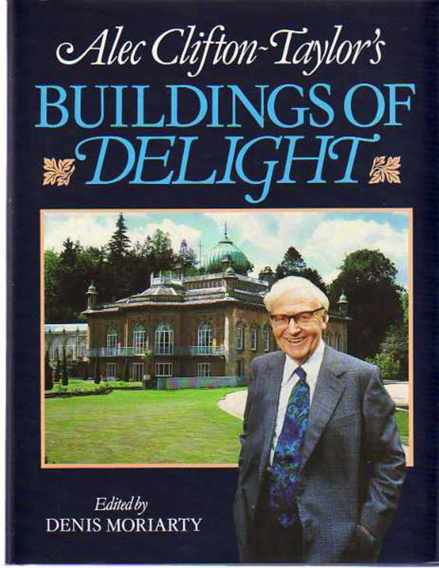 Image for Alec Clifton-Taylor's Buildings of Delight