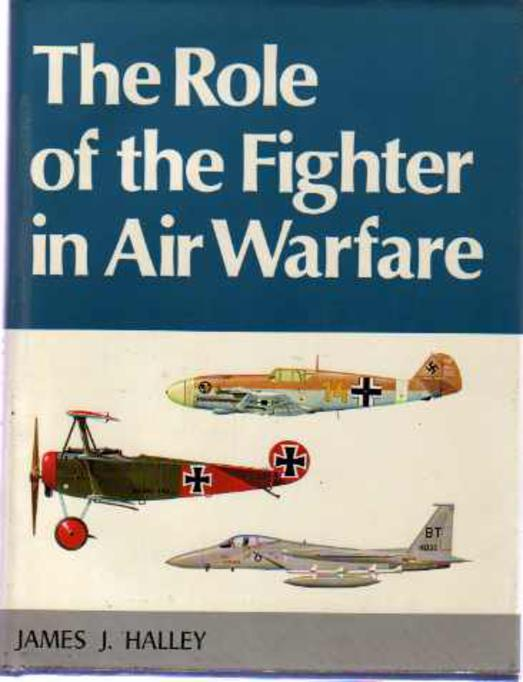 Image for The Role of the Fighter in Air Warfare