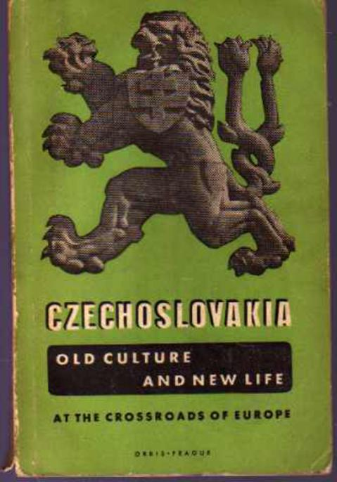 Image for Czechoslovakia Old Culture and New Life: At the Crossroads of Europe