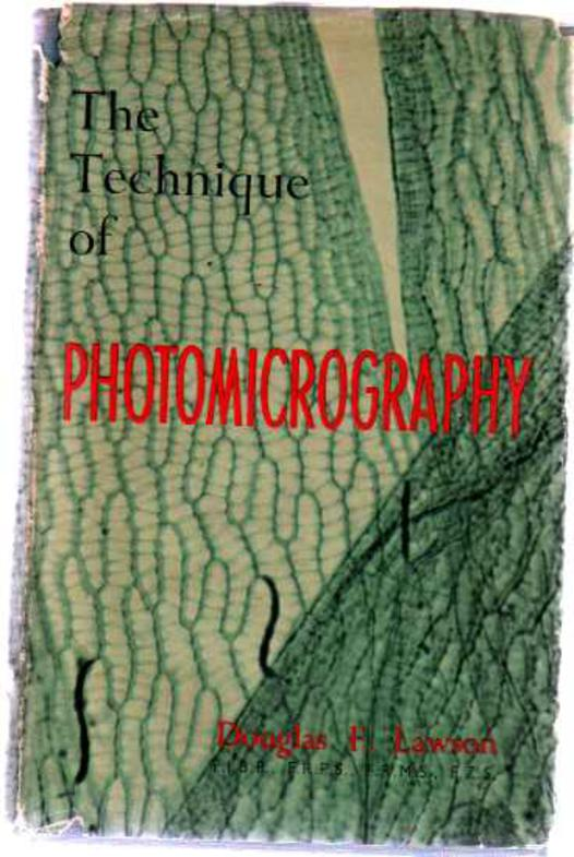 Image for The Technique of Photomicrography