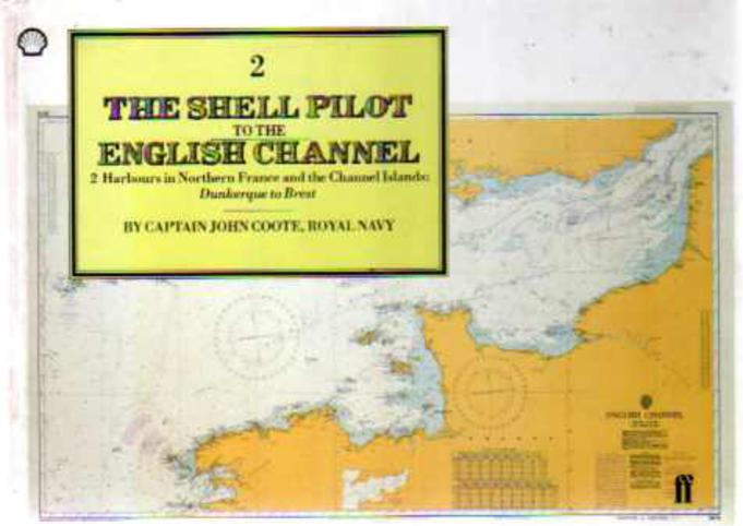 Image for Shell Pilot to the English Channel - 2 Harbous in Northern France and the Channel Islands