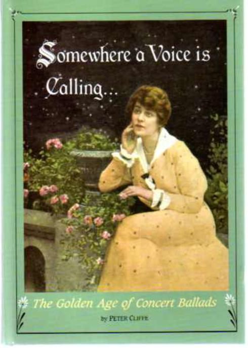 Image for Somewhere a Voice is Calling  - The Golden Age of Concert Ballads