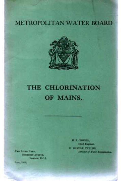 Image for Metropolitan Water Board :The Chlorination of Mains