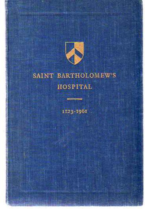 Image for A Brief History of the Hospital of Saint Bartholemew