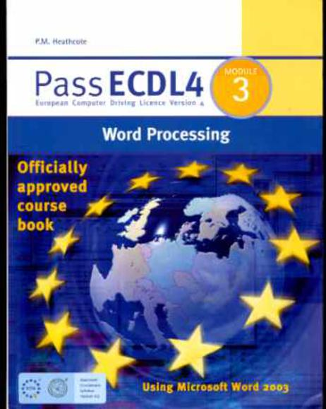 Image for Pass ECDL4 : Word Processing Using Microsoft 2003 Module 3