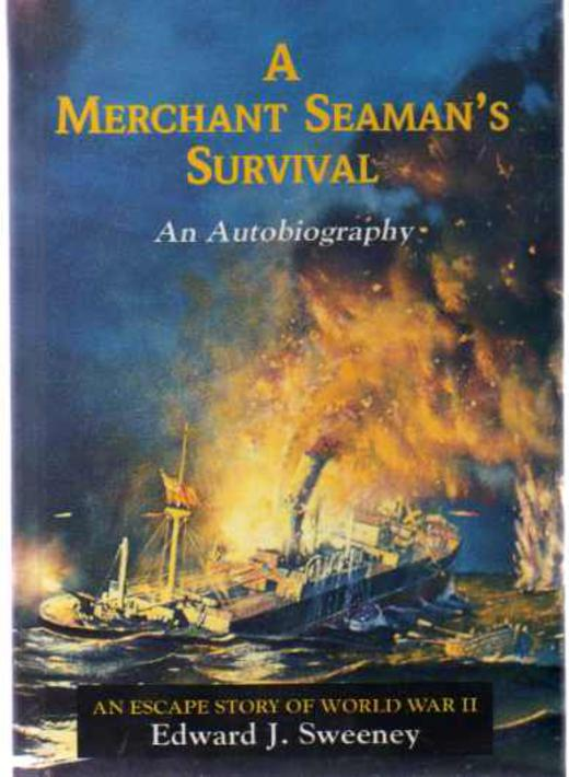 Image for Merchant Seaman's Survival : An Escape Story of World War II (SIGNED COPY)