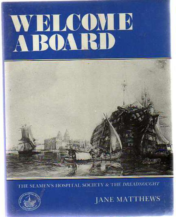 "Image for Welcome Aboard : Story of the Seamen's Hospital Society and the ""Dreadnought"""