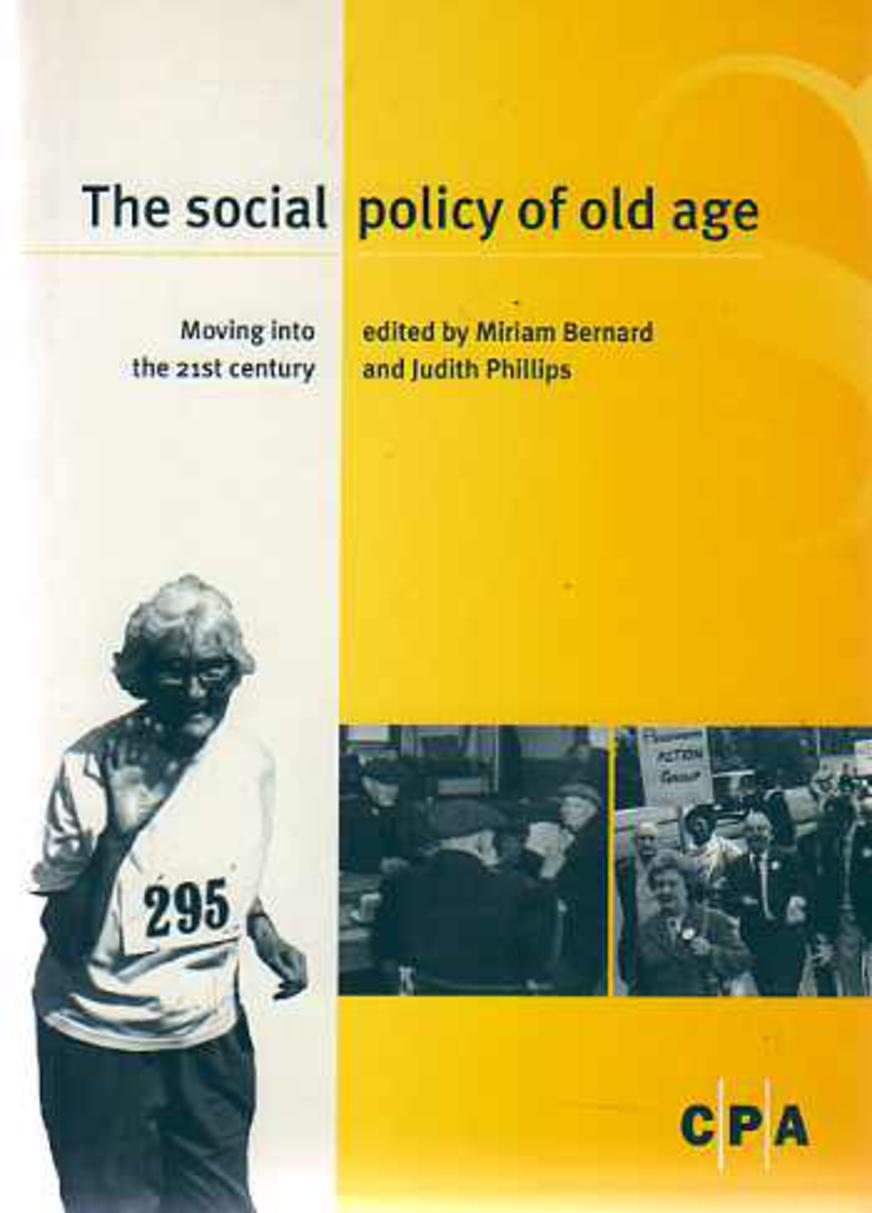 Image for The Social Policy of Old Age