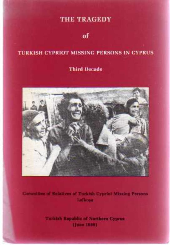 Image for The Tragedy of Turkish Missing Persons in Cyprus  - Third Decade