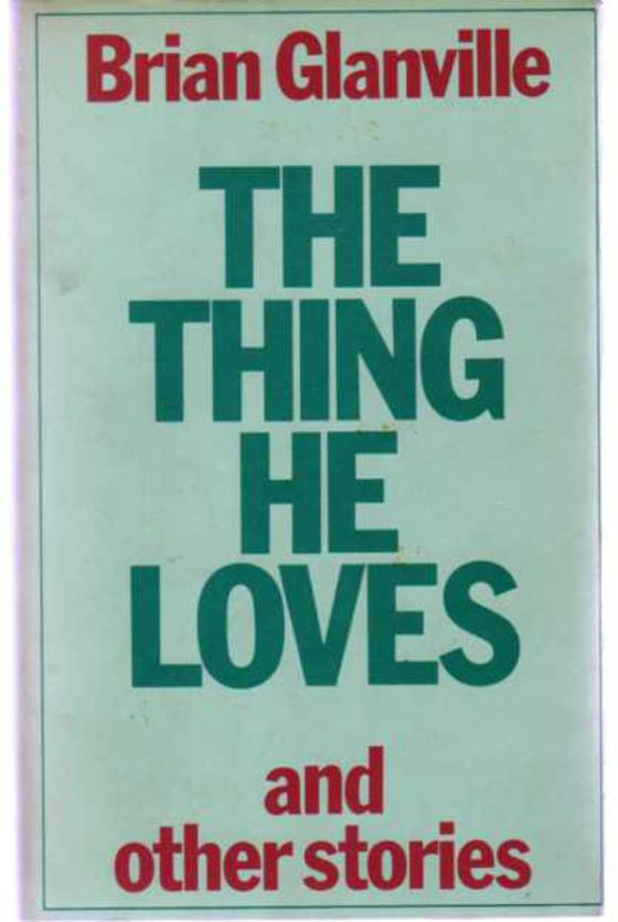 Image for The Thing He Loves, and Other Stories