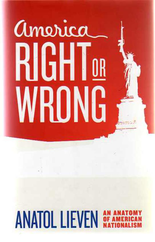Image for America Right or Wrong : An Anatomy of American Nationalism