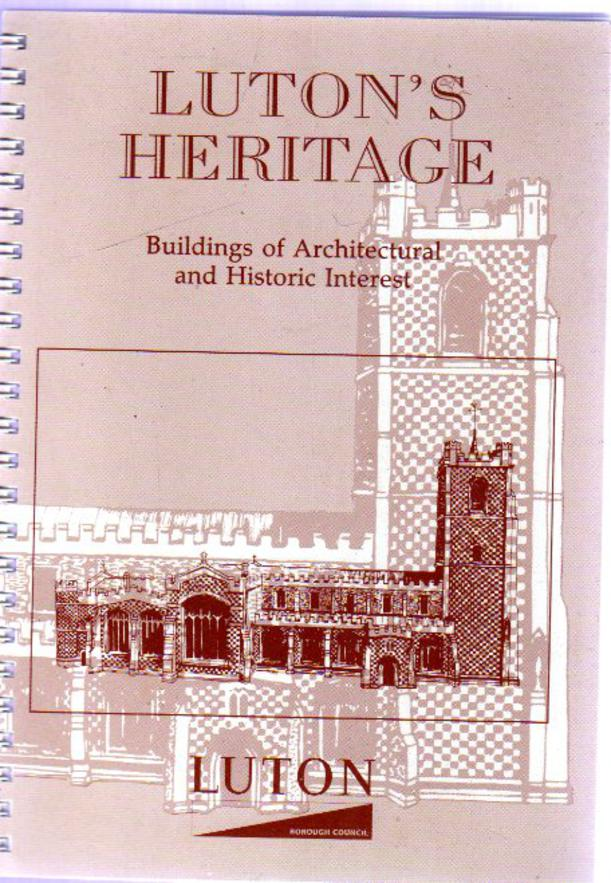 Image for Luton's Heritage : Buildings of Architectural and Historic Interest