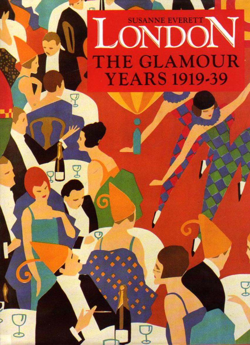 Image for London : The Glamour Years 1919-39
