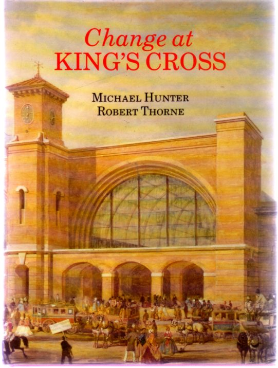 Image for Change at King's Cross : From 1800 to the Present