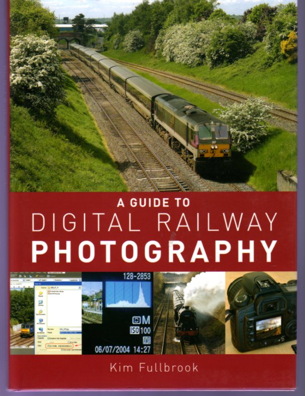 Image for A Guide To Digital Railway Photography