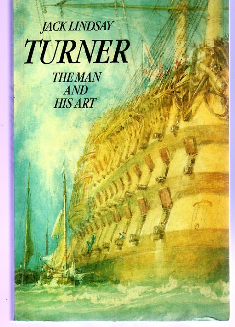 Image for Turner : The Man and His Art