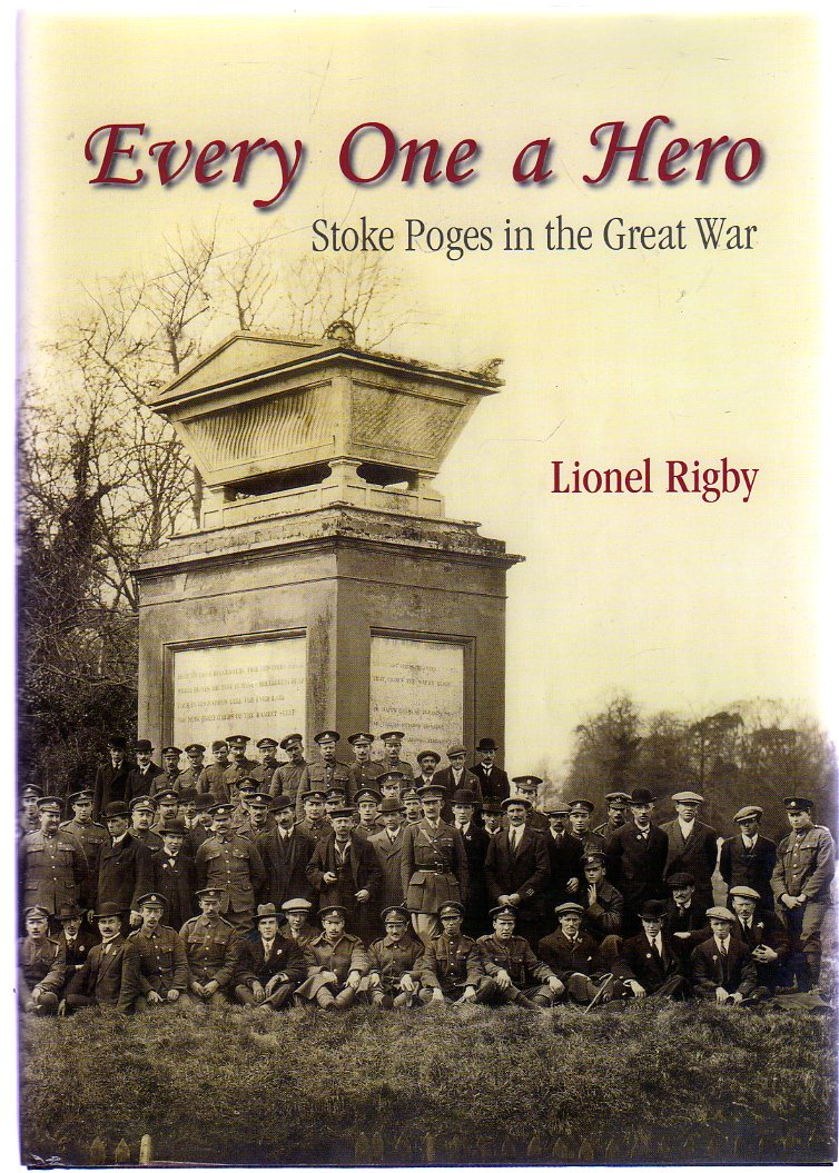 Image for Every One a Hero : Stoke Poges in the Great War (SIGNED COPY)